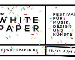 THE WHITE PAPER – Jetzt Festival-Tickets gewinnen